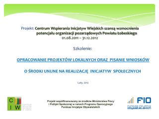 Projekt współfinansowany ze środków Ministerstwa Pracy