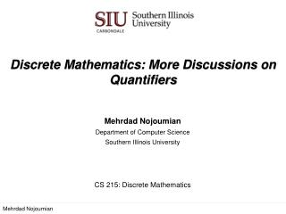 Discrete Mathematics:  More Discussions on Quantifiers