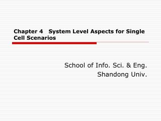 Chapter 4   System Level Aspects for Single Cell Scenarios