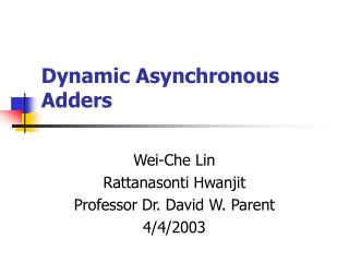 Dynamic Asynchronous Adders