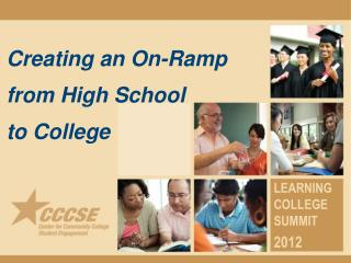 Creating an On-Ramp from High School  to College