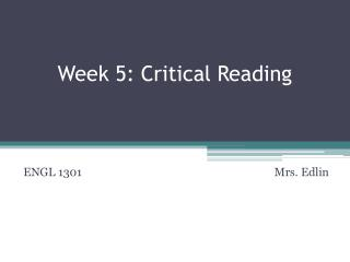Week 5: Critical Reading