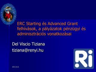 ERC Starting és Advanced Grant felhívások, a pályázatok pénzügyi és adminisztrációs vonatkozásai