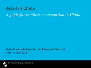 A guide for retailers on expansion in China