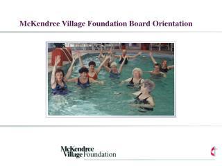 McKendree Village Foundation Board Orientation
