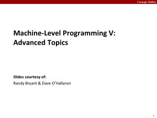 Machine-Level Programming V: Advanced Topics