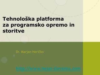 Tehnološka platforma  za p rogramsk o  oprem o  in storitve