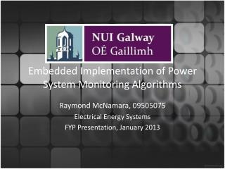 Embedded Implementation of Power System Monitoring Algorithms