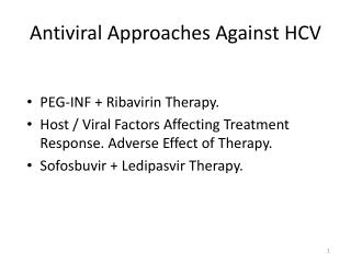 Antiviral Approaches Against HCV