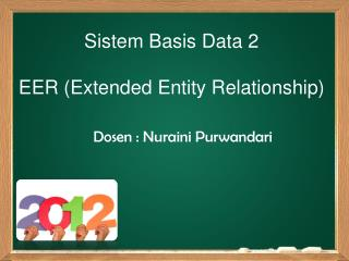 Sistem Basis Data 2 EER (Extended Entity Relationship)