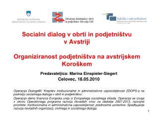 Predavateljica: Marina Einspieler-Siegert Celovec, 18.05.2010