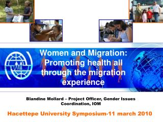 Women and Migration: Promoting health all through the migration experience