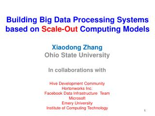 Building Big Data Processing Systems based on  Scale-Out  Computing Models
