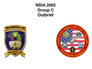 NDIA 2005 Group C Outbrief