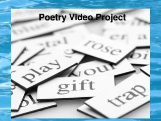 Poetry  Video  Project