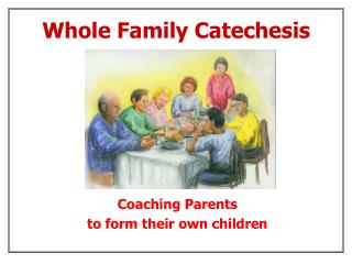 Coaching Parents  to form their own children