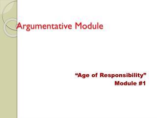 Argumentative Module