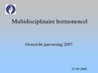 Multidisciplinaire hormonencel