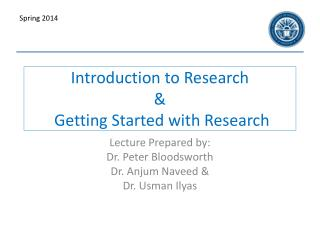 Introduction to Research  &  Getting Started with Research