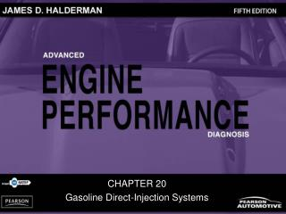 CHAPTER 20 Gasoline Direct-Injection Systems