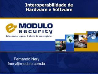 Fernando Nery fnery@modulo.br