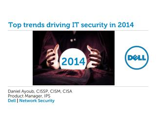 Top trends driving IT security in 2014