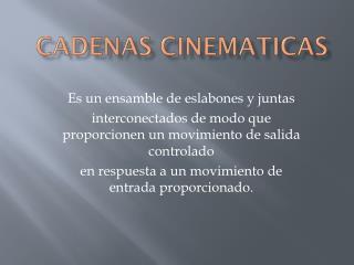 Cadenas  cinematicas