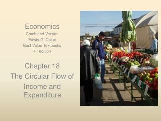 Economics Combined Version Edwin G. Dolan Best Value Textbooks 4 th  edition Chapter 18
