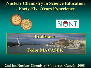 Nuclear Chemistry in Science Education  - Forty-Five-Years Experience