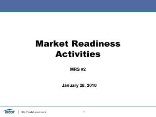 Market Readiness Activities