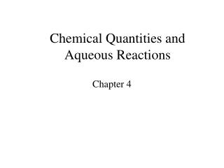 Chemical Quantities and Aqueous Reactions