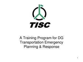 A Training Program for DG Transportation Emergency Planning  Response