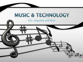 Music & Technology