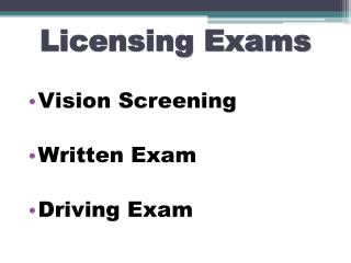 Licensing Exams