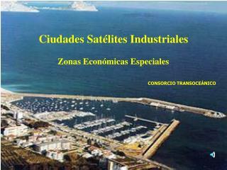 Ciudades Satélites Industriales