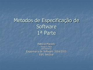 Metodos de Especifica��o de Software 1� Parte