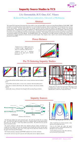 Impurity Source Studies in TCS