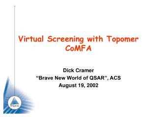 Virtual Screening with Topomer CoMFA