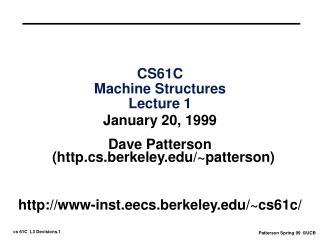 CS61C Machine Structures Lecture 1