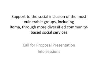 Call for Proposal Presentation Info sessions