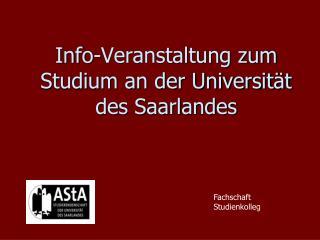 Info-Veranstaltung zum Studium an der Universit�t des Saarlandes
