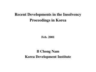 Recent Developments in the Insolvency Proceedings in Korea