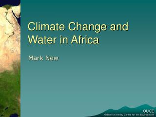 Climate Change and Water in Africa