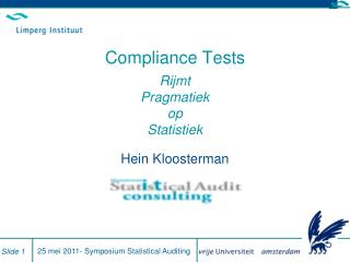 Compliance Tests Rijmt Pragmatiek op Statistiek