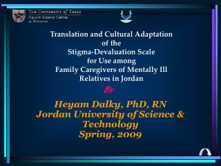 Heyam Dalky, PhD, RN Jordan University of Science & Technology Spring, 2009