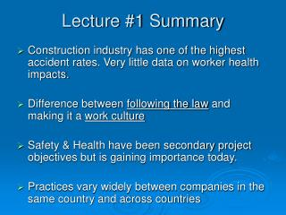 Lecture #1 Summary