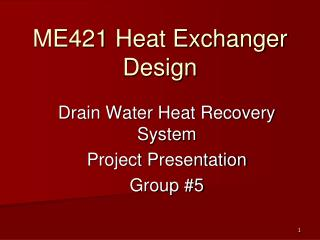 ME421 Heat Exchanger Design