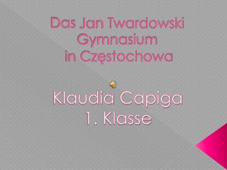 Das Jan  Twardowski  Gymnasium in Częstochowa