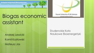 Biogas economic assistant