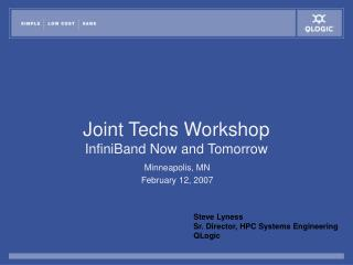 Joint Techs Workshop InfiniBand Now and Tomorrow